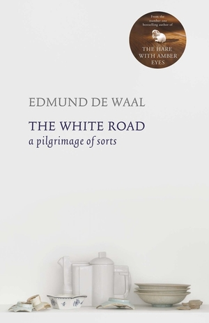 The+White+Road+by+Edmund+de+Waal,+UK+Edition